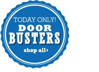 Doorbusters Today only! SHOP ALL