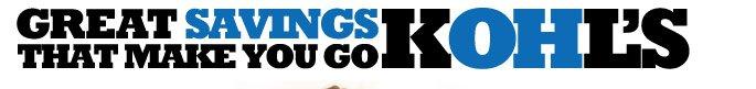 Great Savings That Make You Go Kohl's