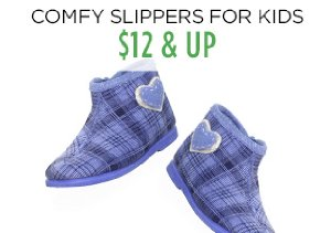 $12 & Up: Comfy Slippers for Kids