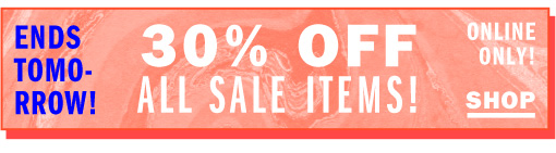 30% off all sale items!
