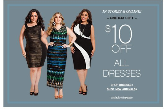 $10 OFF All Dresses