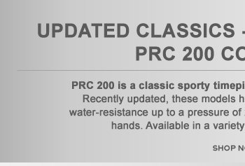 Updated Classics - Our best selling PRC 200 collection