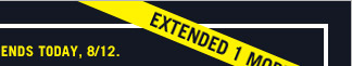 EXTENDED 1 MORE DAY! | ENDS TODAY, 8/12.