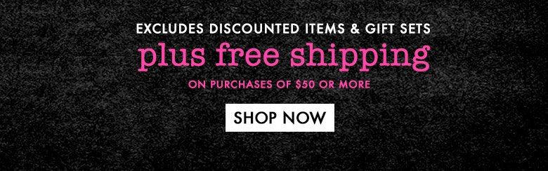 plus freeshipping on purchases of $50 or more