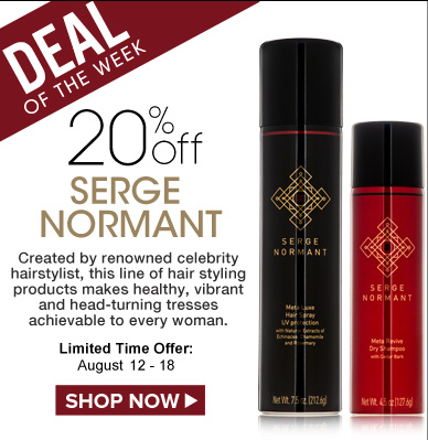 Deal of the Week: 20% Off Serge Normant Created by renowned celebrity hairstylist, this line of hair styling products makes healthy, vibrant and head-turning tresses achievable to every woman. Limited-Time Offer: August 12 - 18 Shop Now>>