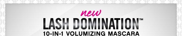 NEW Lash Domination Volumizing Mascara