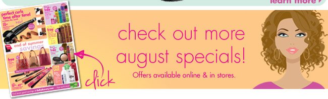 check out more august specials