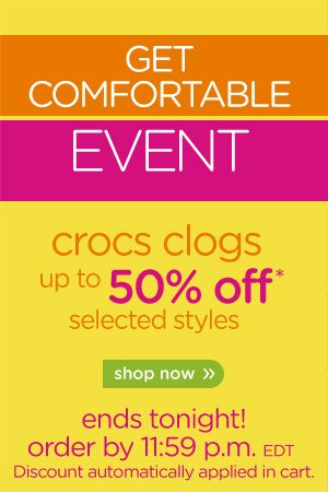 Get Comfortable Event - crocs clogs up to 50% off8 selected styles - shop now