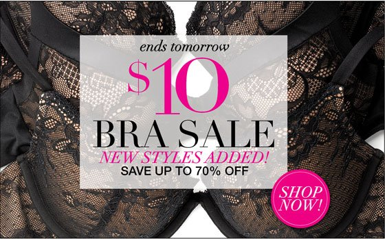3 Days Only $10 Bra Sale - New Styles Added - Save Up to 70% Off