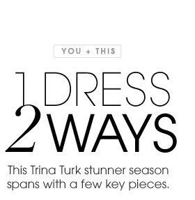 YOU + THIS. 1 DRESS 2 WAYS