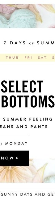 30% Off Select Bottoms