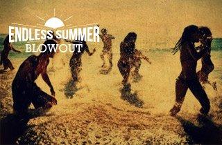 Endless Summer Blowout