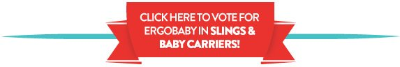 Vote for Ergobaby in Slings and Baby Carriers!