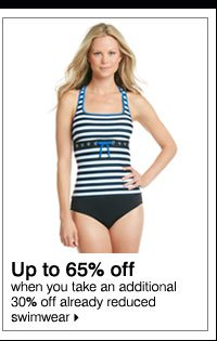 Up to 65% off when you take an additional 30% off already reduced swimwear. Shop now.