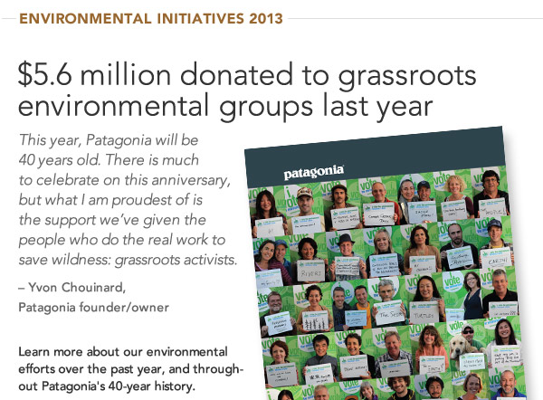 Patagonia Environmental Initiatives 2013