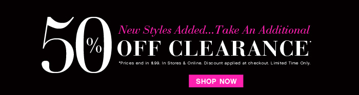 Shop an Additional 50% OFF Clearance!