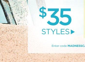 $35 Styles