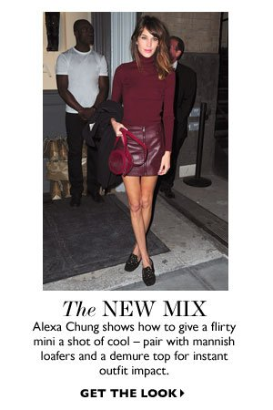 THE NEW MIX. GET THE LOOK