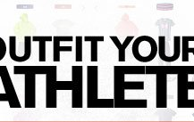 OUTFIT YOUR ATHLETE
