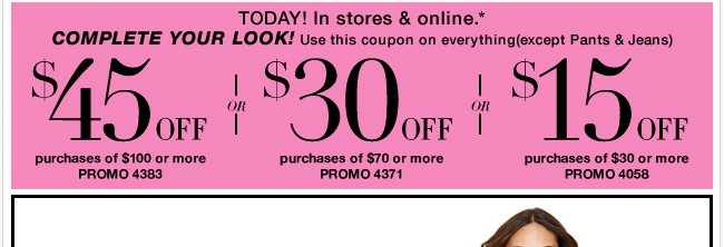 Complete your look with this in Store and Online Coupon!