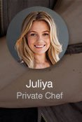 Juliya: Private Chef
