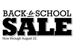 Back to School Sale. Now through August 22.