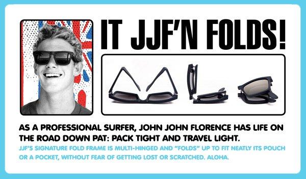 IT JJF'N FOLDS!
