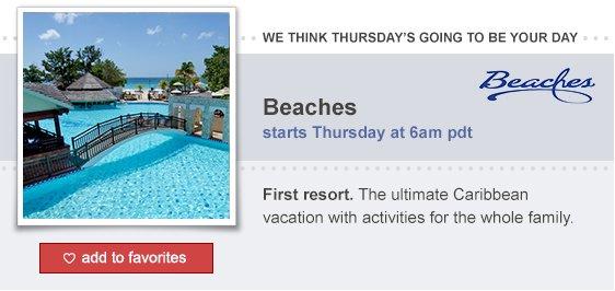 Beaches starts Thursday!
