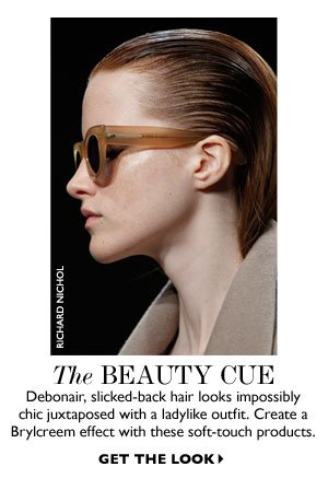 THE BEAUTY CUE. GET THE LOOK