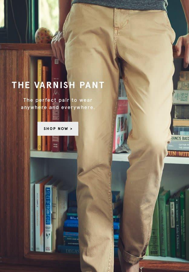 Varnish Pant: Shop Now