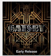 The Great Gatsby - Early Release