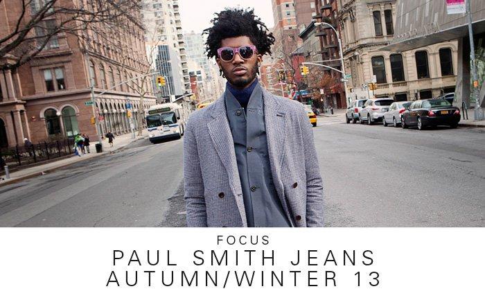 Focus | Paul Smith Jeans AW13