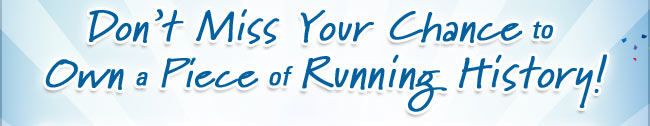 Don't Miss Your Chance to Own a Piece of Runner History!