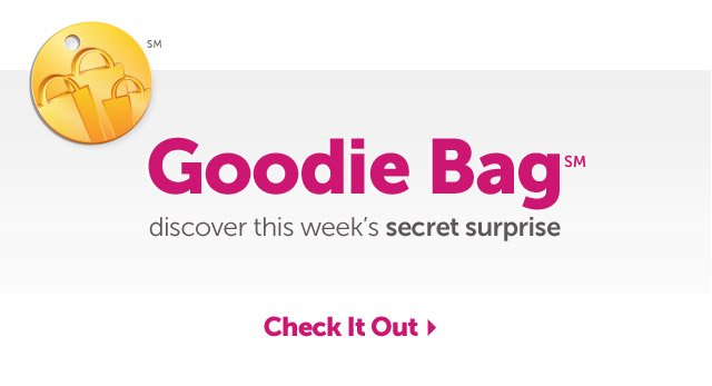 Goodie Bag - discover this week's secret surprise - Check It Out
