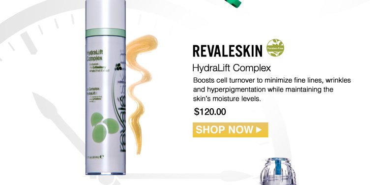 Paraben-free Revaleskin HydraLift Complex Boosts cell turnover to minimize fine lines, wrinkles and hyperpigmentation while maintaining the skin's moisture levels.  $120.00 Shop Now>>
