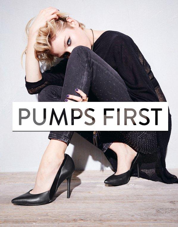 PUMPS FIRST