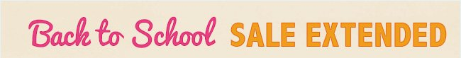 Back to School - SALE EXTENDED