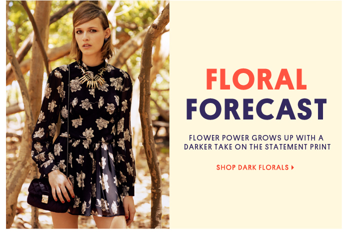 Floral forecast - Shop dark florals