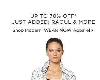 Up To 70% Off* Just Added: Raoul & More