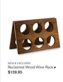 NEW & EXCLUSIVE -- Reclaimed Wood Wine Rack, $139.95