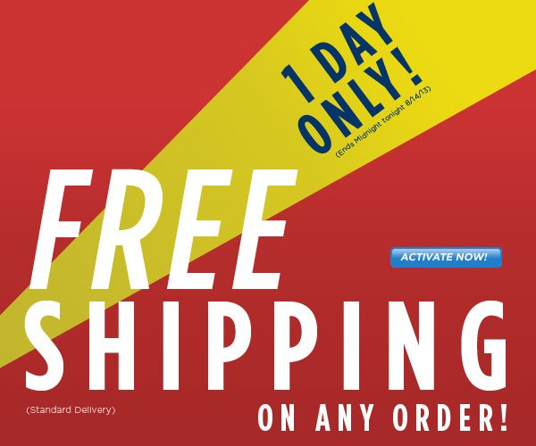 SHIP FREE, Today Only