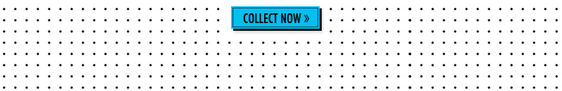 COLLECT NOW