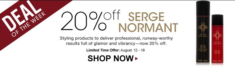 Deal of the Week: Save 20% on Serge Normant  Styling products to deliver professional, runway-worthy results full of glamor and vibrancy—now 20% off. Shop Now>>