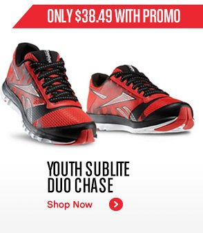 ONLY $38.49 WITH PROMO YOUTH SUBLITE DUO CHASE SHOP NOW»