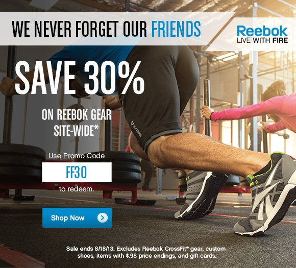 WE NEVER FORGET OUR FRIENDS SAVE 30% ON REEBOK GEAR SITE–WIDE* USE PROMO CODE FF30 TO REDEEM SHOP NOW»