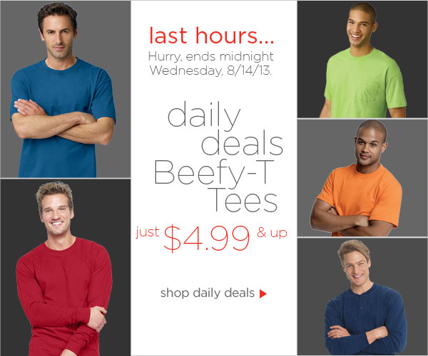 Beefy-T Tees $4.99 & up