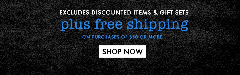 plus free shipping on purchases of $50 or more