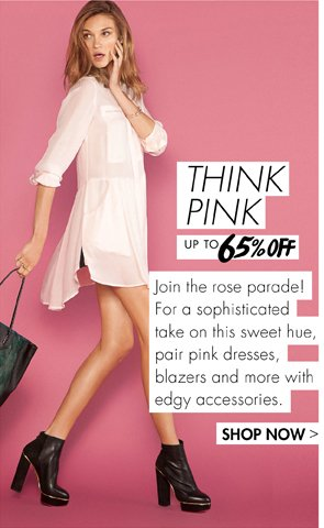 THINK PINK UP TO 65% OFF