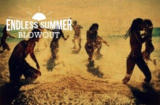 Endless Summer Blowout