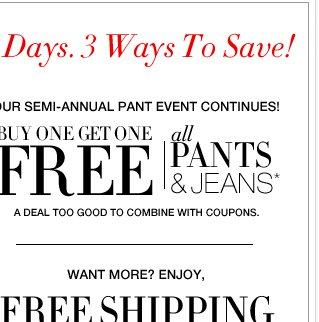 All pants & jeans on sale + 30% off everything else!